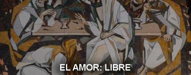 El amor: libre
