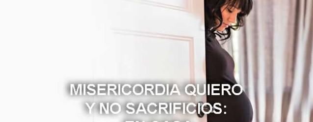 Misericordia quiero y no sacrificios: en casa