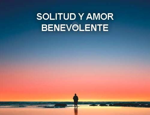 Solitud y amor benevolente