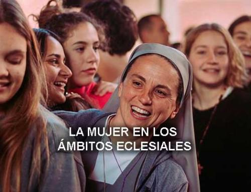 La mujer en los ámbitos eclesiales