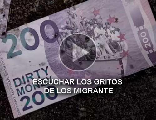 Escuchar los gritos de los migrantes