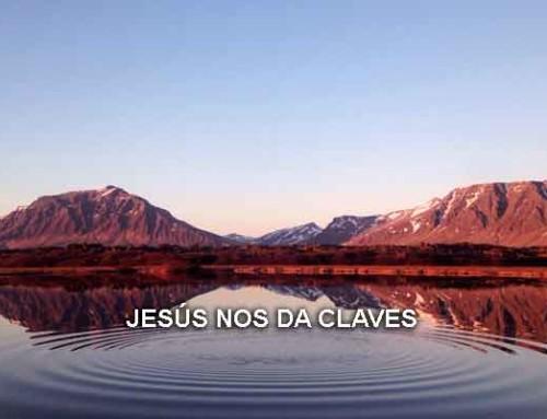 Jesús nos da claves