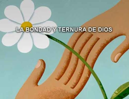 La bondad y ternura de Dios