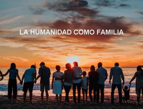 La humanidad como familia